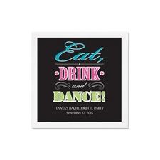 Eat Drink Dance Ooh La Color Cocktail  Napkin